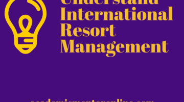 understand international resort management